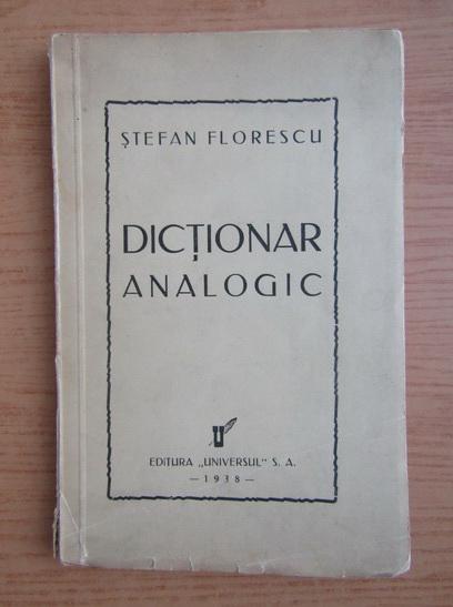 Anticariat: Stefan Florescu - Dictionar analogic (1938)