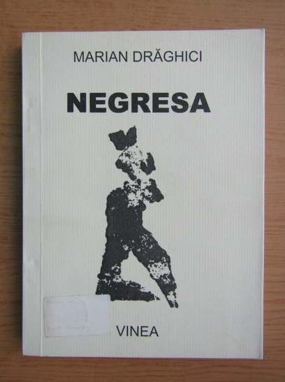 Anticariat: Mariana Draghici - Negresa