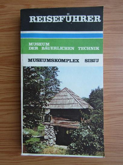Anticariat: Museum der bauerlichen technik