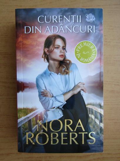 Anticariat: Nora Roberts - Curentii din adancuri