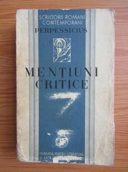 Anticariat: Perpessicius - Mentiuni critice (volumul 1, 1934)