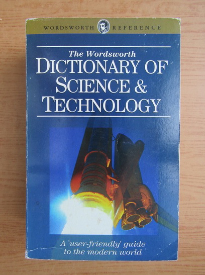 Anticariat: The Wordsworth dictionary of science and technology
