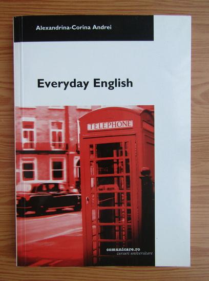 Anticariat: Alexandrina Corina Andrei - Everyday english