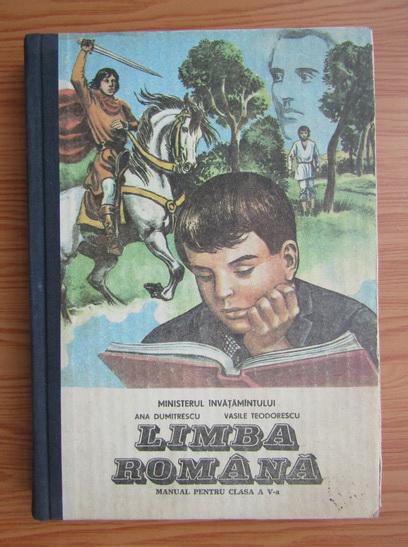 Anticariat: Ana Dumitrescu - Limba romana. Manual pentru clasa a V-a (1992)