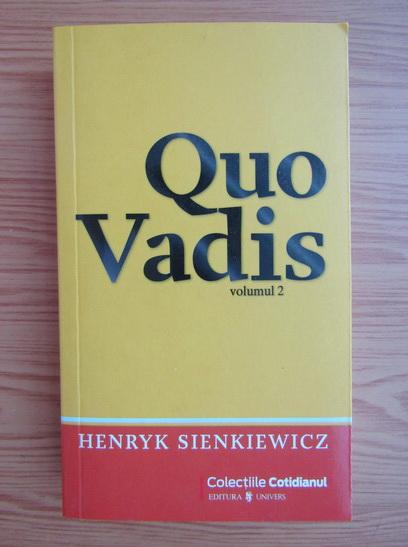 Anticariat: Henryk Sienkiewicz - Quo Vadis (volumul 2)