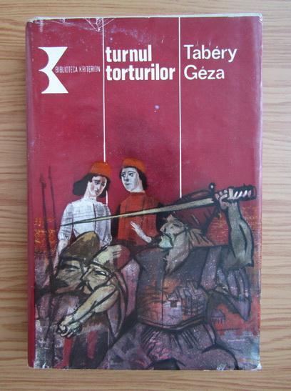 Anticariat: Tabery Geza - Turnul torturilor