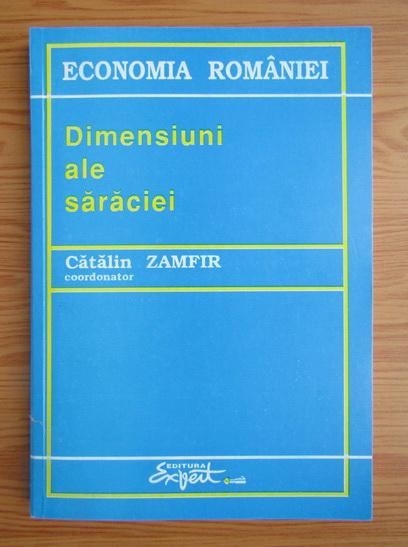 Anticariat: Catalin Zamfir - Dimensiuni ale saraciei