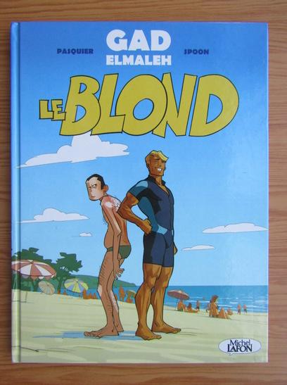 Anticariat: Gad Elmaleh - Le Bond