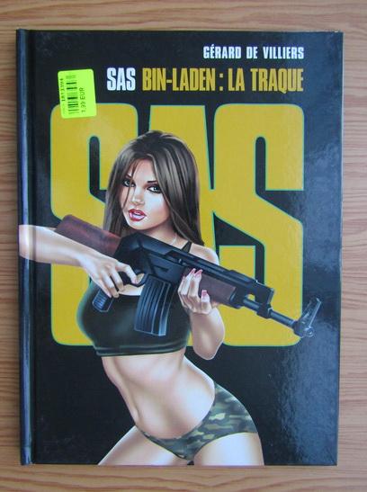 Anticariat: Gerard de Villiers - SAS. Bin-Laden, la traque