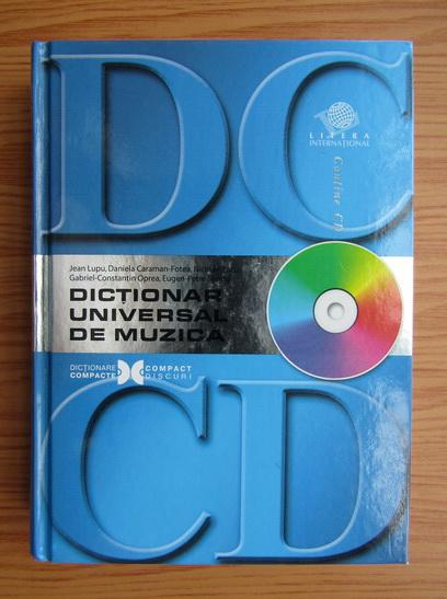 Anticariat: Jean Lupu - Dictionar universal de muzica