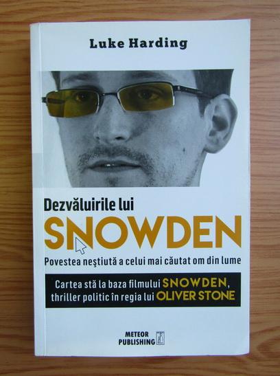 Anticariat: Luke Harding - Dezvaluirile lui Snowden
