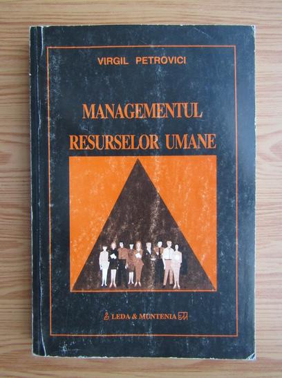 Anticariat: Virgil Petrovici - Managementul resurselor umane