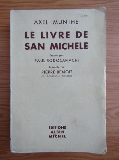 Anticariat: Axel Munthe - Le livre de San Michele (1934)