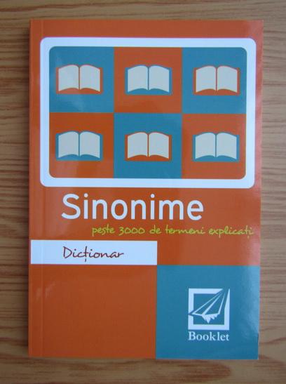 Anticariat: Dictionar de sinonime cu peste 3000 de termeni explicati