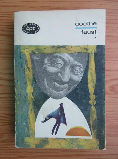 Anticariat: Goethe - Faust (volumul 1)
