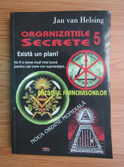 Anticariat: Jan Van Helsing - Organizatiile secrete (volumul 5)