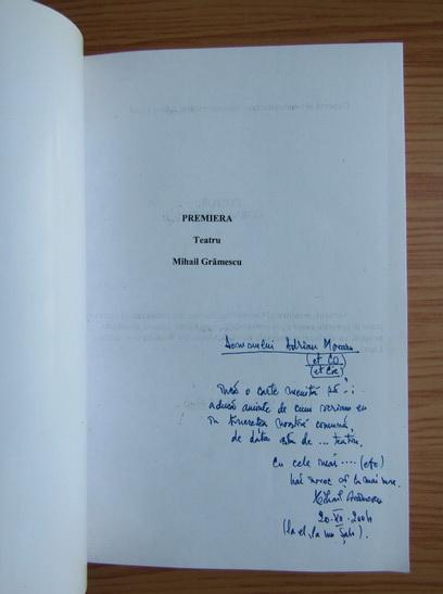 Anticariat: Mihail Gramescu - Premiera (cu autograful autorului)