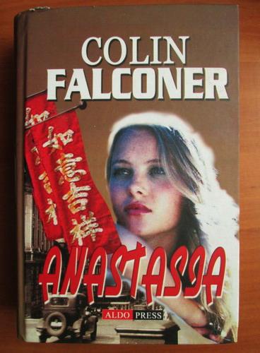 Anticariat: Colin Falconer - Anastasia