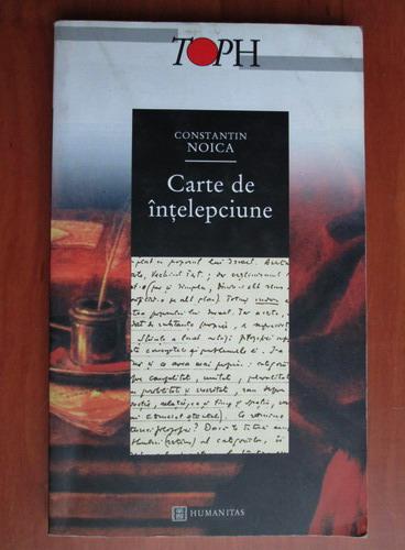 Anticariat: Constantin Noica - Carte de intelepciune