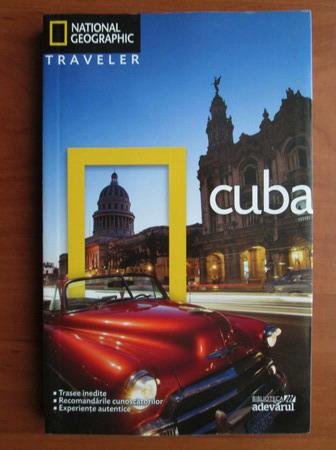 Anticariat: Cuba (colectia National Geographic Traveler, nr. 4)