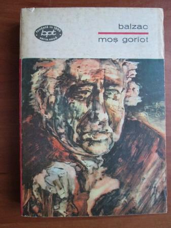Anticariat: Honore de Balzac - Mos Goriot
