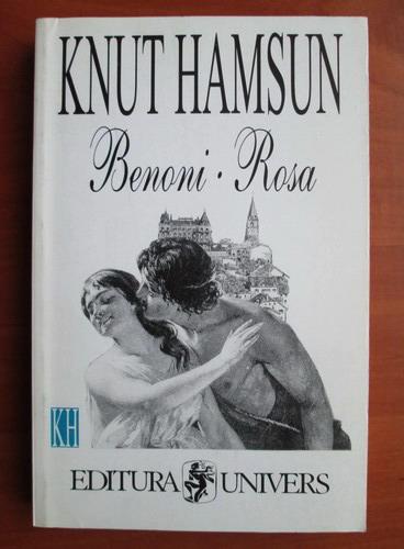 Anticariat: Knut Hamsun - Benoni. Rosa