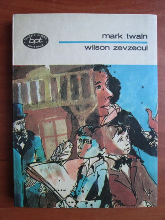 Anticariat: Mark Twain - Wilson zevzecul