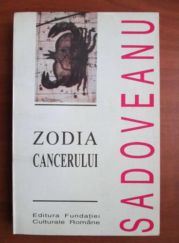 Anticariat: Mihail Sadoveanu - Zodia cancerului