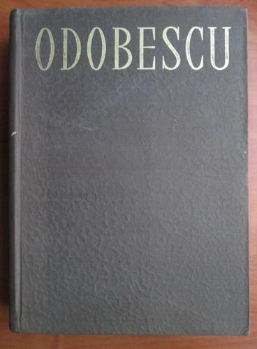 Anticariat: Odobescu - Opere (volumul 1)