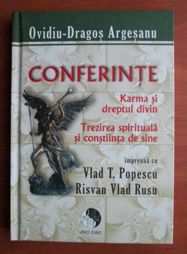 Anticariat: Ovidiu Dragos Argesanu - Conferinte