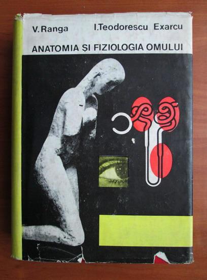 Anticariat: Viorel Ranga - Anatomia si fiziologia omului