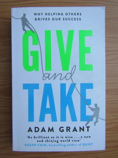 Anticariat: Adam Grant - Give and take