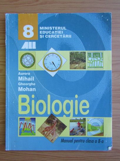 Anticariat: Aurora Mihail - Biologie. Manual pentru clasa a VIII-a