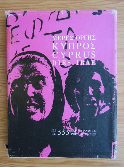Anticariat: Cyprus dies irae in 555 photographs (editie bilingva)