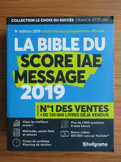 Anticariat: La bible du score IAE message 2019