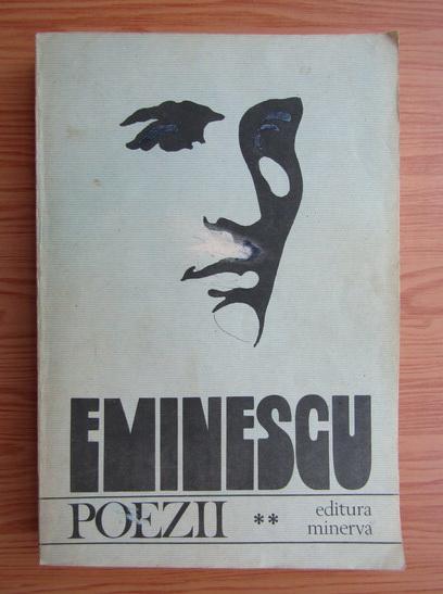 Anticariat: Mihai Eminescu - Poezii (volumul 2)