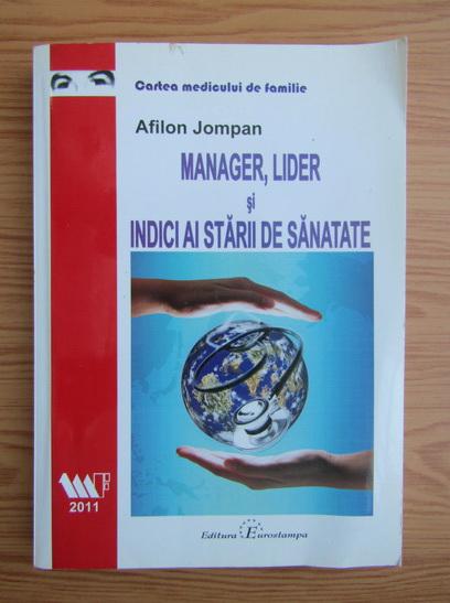 Anticariat: Afilon Jompan - Manager, lider si indici ai starii de sanatate