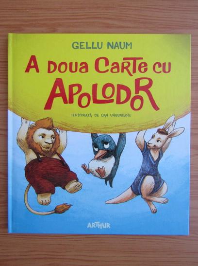 Anticariat: Gellu Naum - A doua carte cu Apolodor