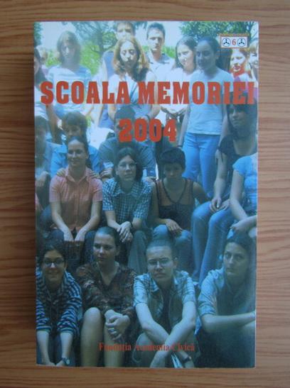 Anticariat: Scoala memoriei 2004