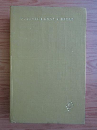Anticariat: Octavian Goga - Opere (volumul 3)