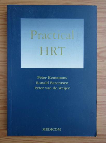 Anticariat: Peter Kenemans - Practical HRT