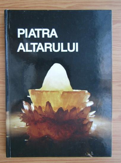 Anticariat: Piatra altarului