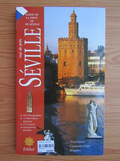 Anticariat: Seville vue de pres