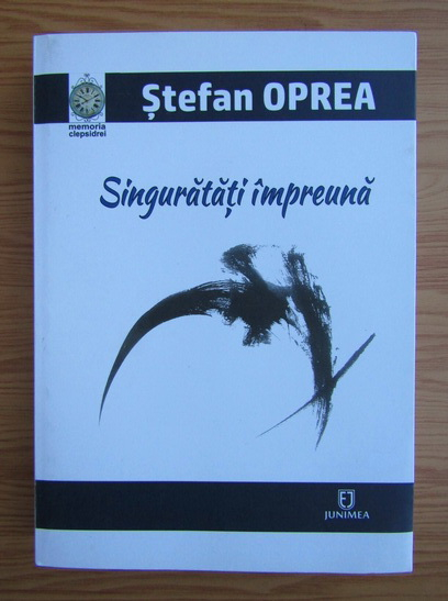 Anticariat: Stefan Oprea - Singuratati impreuna