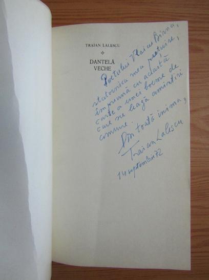 Anticariat: Traian Lalescu - Dantela veche (cu autograful autorului)