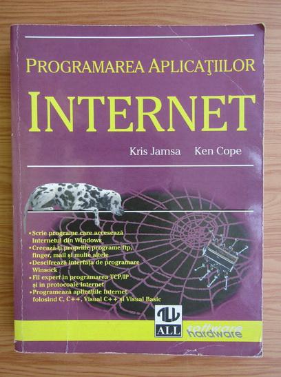 Anticariat: Kris Jamsa - Programarea aplicatiilor internet