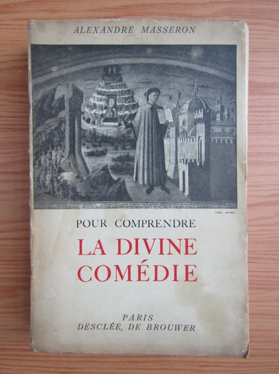 Anticariat: Alexandre Masseron - La divine comedie (1939)