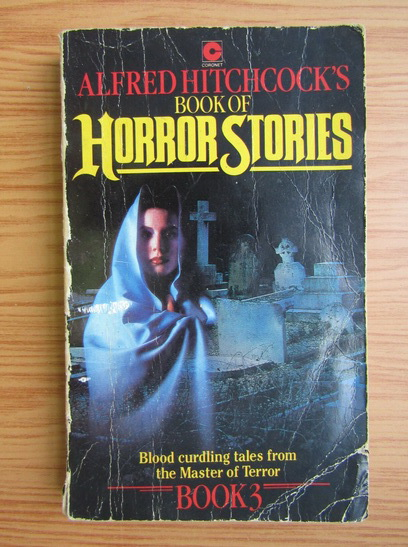 Anticariat: Alfred Hitchcock - Book of horror stories (volumul 3)