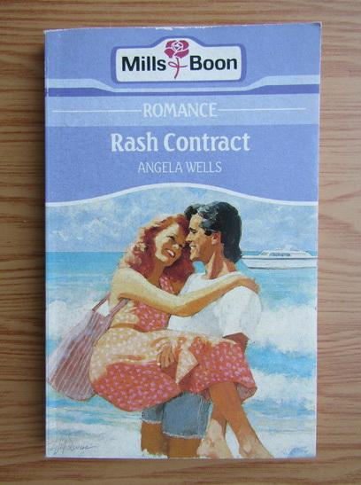 Anticariat: Angela Wells - Rash Contract