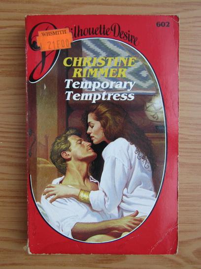 Anticariat: Christine Rimmer - Temporary temptress